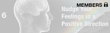 Nudge Your Feelings In A Positive Direction