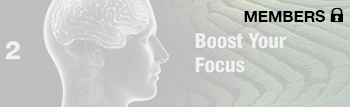 Boost Your Focus