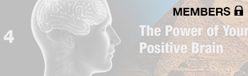 The Power Of Your Positive Brain